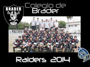 Brader Raiders